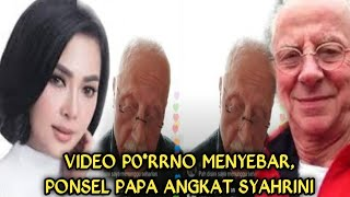 Video P0*rno Menyebar, Ponsel Papa Angkat Syahrini Diretas