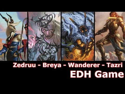 Zedruu vs Breya vs Wanderer vs General Tazri EDH / CMDR game play for Magic: The Gathering