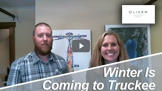 Truckee Real Estate Agent: Winter Is Coming to Truckee