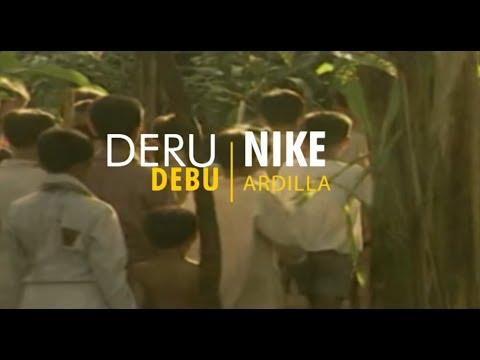 DERU DEBU - Nike Ardilla
