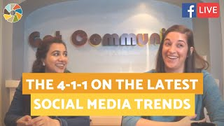 The 4-1-1 On The Latest Social Media Trends