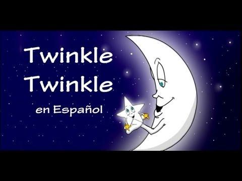TWINKLE TWINKLE   (en Español) con Letra