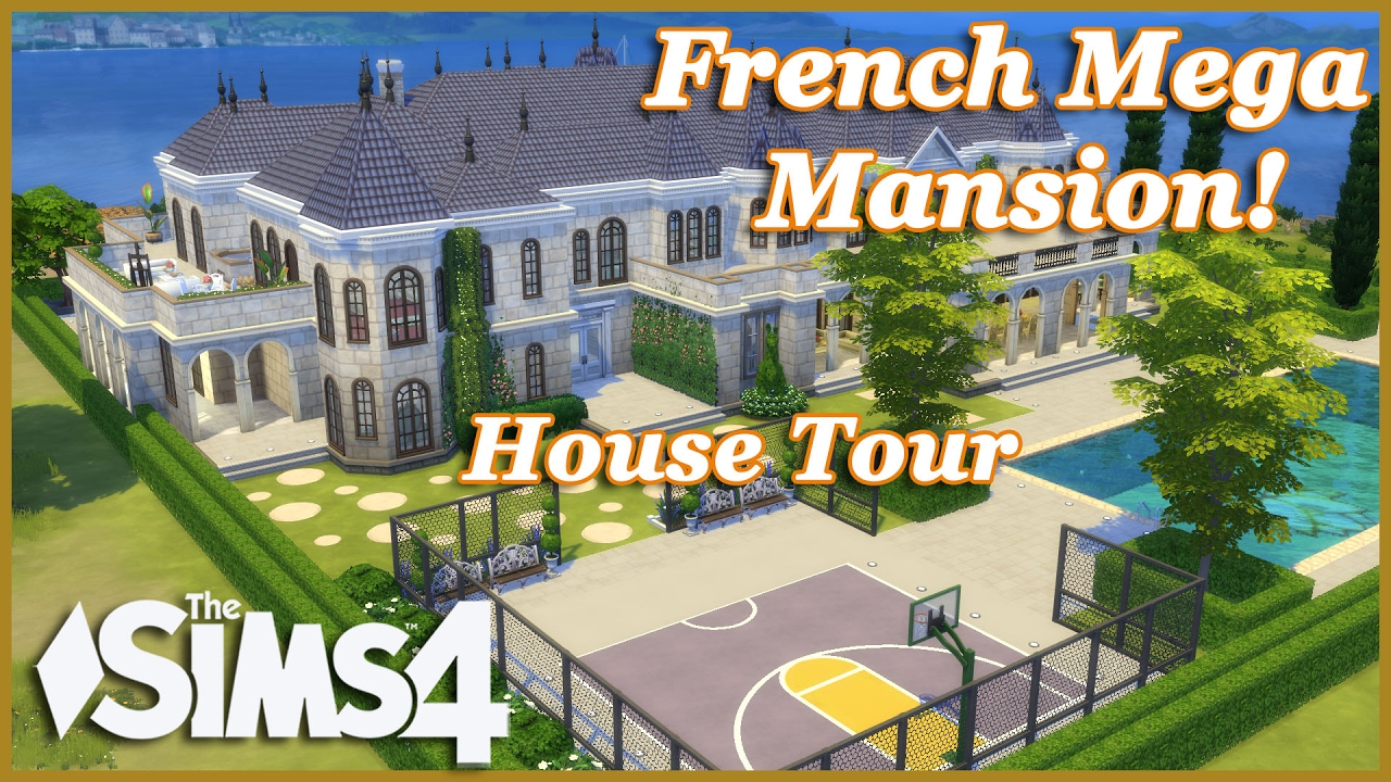 The Sims 4 French Mega Mansion House Tour Youtube