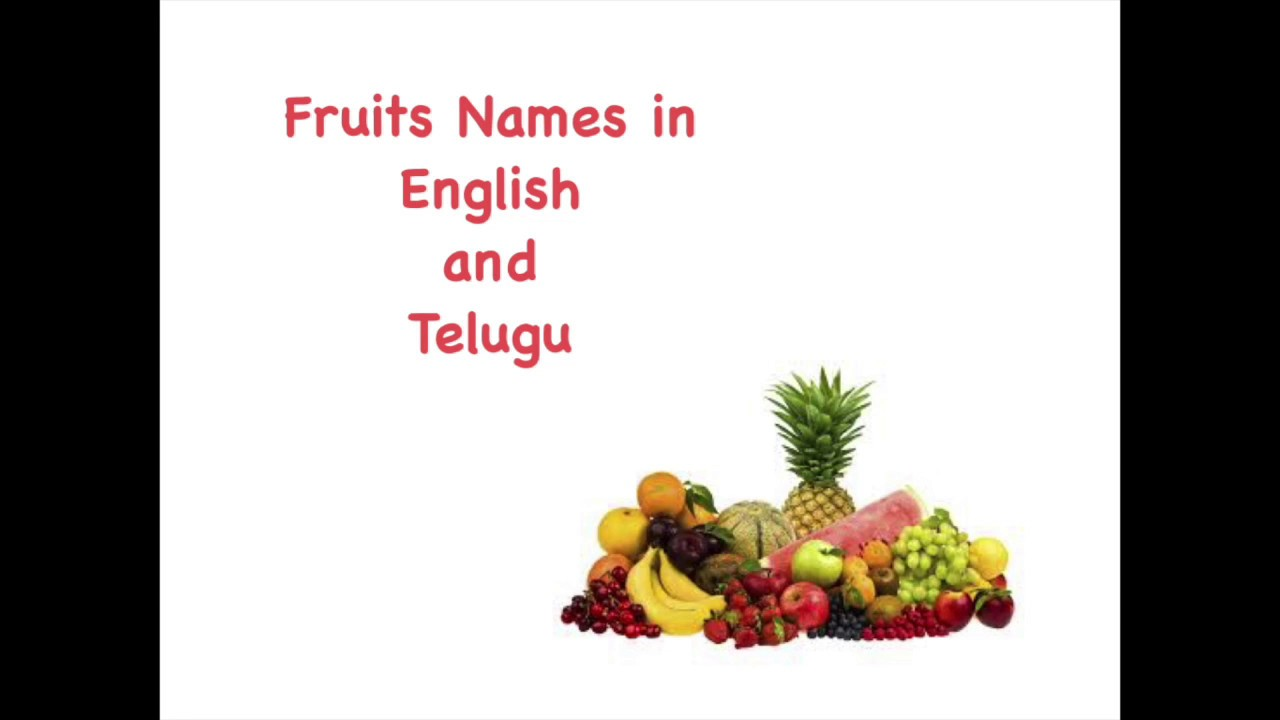 Learn Fruit Names in English and Telugu with Images - YouTube