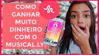 COMO GANHAR DINHEIRO COM O MUSICAL.LY! - Bela Almada