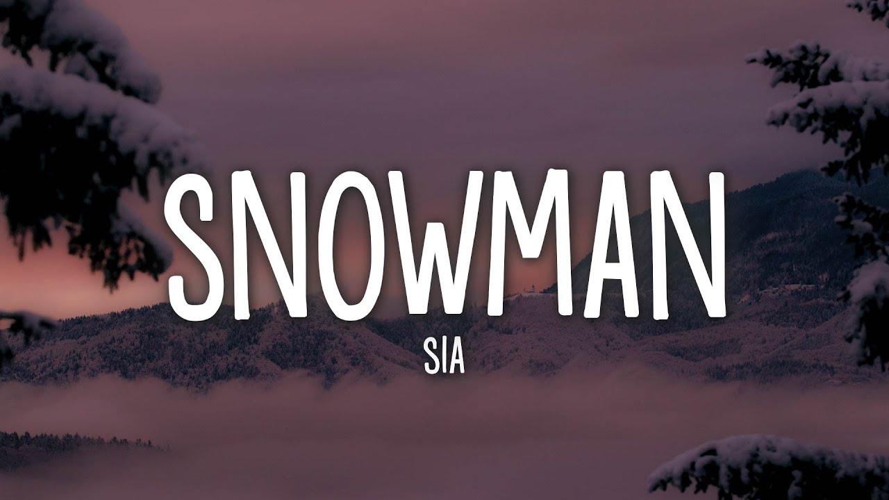 Download Sia - Snowman (Lyrics)