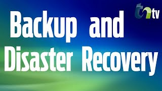 Developing A Disaster Recovery & Business Continuity Plan | TNtv