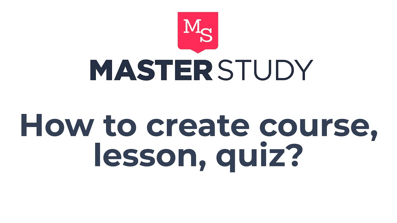How-to Create an Online Course, Lesson and Quiz in MasterStudy - Education  LMS WordPress Theme