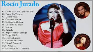 Rocío Jurado Sus Mejores Éxitos Romantica || Rocío Jurado Mix.