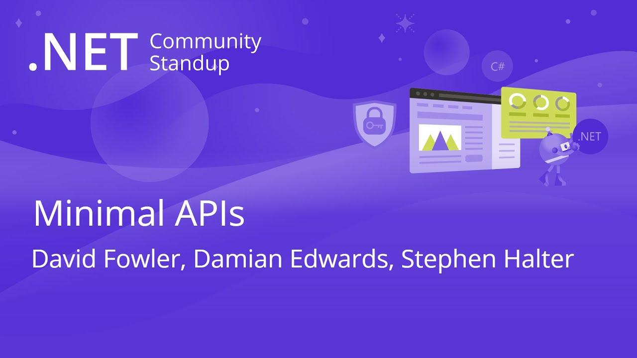 ASP.NET Community Standup - Minimal APIs