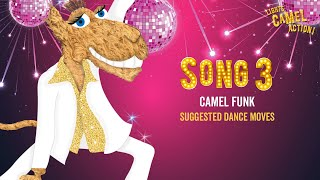 Camel Funk Suggested Dance Moves - Lights, Camel, Action!