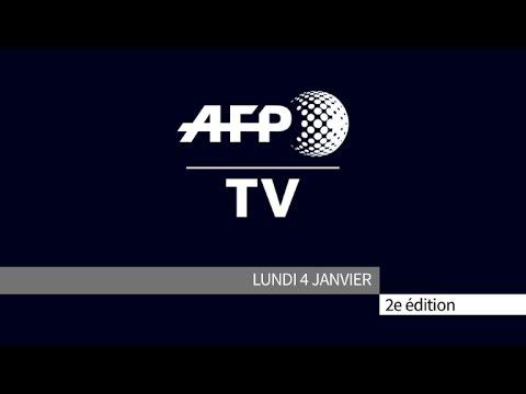 AFP - Le JT, 2e édition du lundi 4 janvier