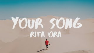 Rita Ora - Your Song (Cheat Codes Remix) (Lyrics / Lyric Video)