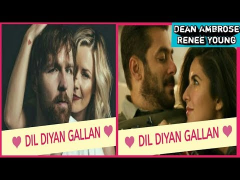Dean Ambrose Dil Diya Gallan wwe full song YRF Romantic hindi song latest Salman Khan and Katrina