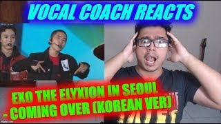 Download lagu Vocal Coach Reacts to EXO PLANET #4 The ElyXiOn in Seoul - Coming over (korean ver)
