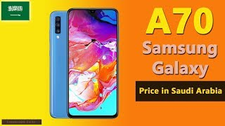 Samsung Galaxy A70 Price In Saudi Arabia A70 Specifications Price In Ksa Youtube