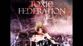Too Far - Toxic Federation