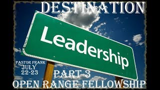 Destination Leadership - Part 3