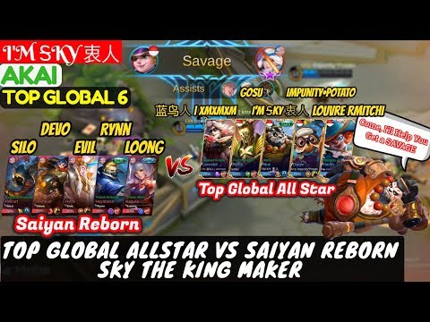 Top Global AllStar VS Saiyan Reborn Squad, Sky The King Maker [Top Global 6 Akai] | I'M ᎦKY 衷人 Akai