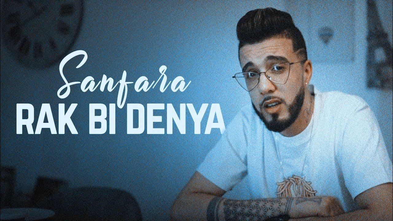 Sanfara - Rak Bi Denya   راك بالدنيا (Clip Officiel)