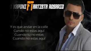 CASADO CON LA CALLE | LETRA | KENDO KAPONI FT ARTISTA ROSARIO