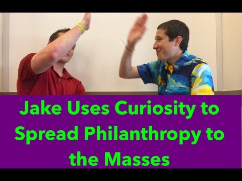 Jake: A Curious Individual Striving to Spread Philanthropy to the Masses