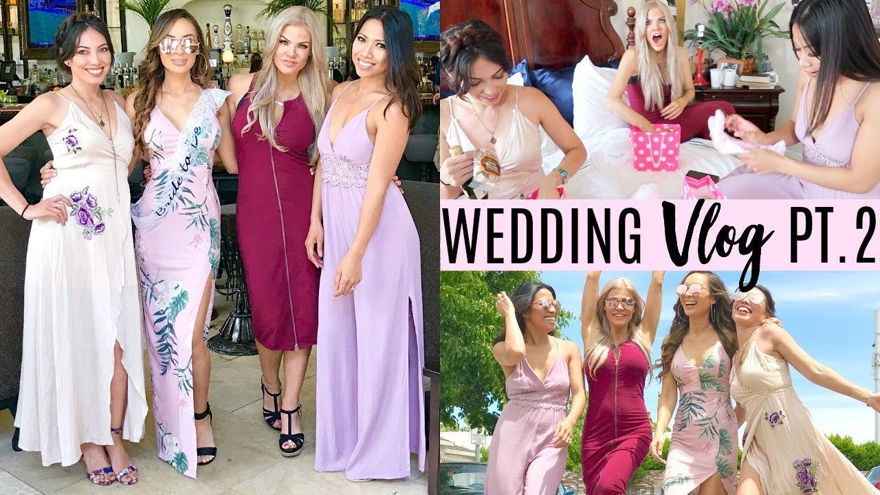 Wedding Vlog Pt 2 Bachelorette Party Getting