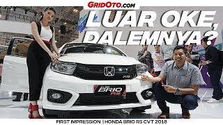 Honda Brio RS 2018 Luarnya Oke, Dalemnya Kok Gitu? I GridOto