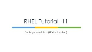 RHEL Tutorial 11 (RPM Installation)
