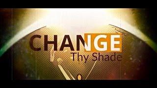 THY SHADE - Change Lyric Video