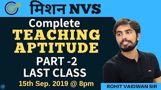 Teaching Aptitude | Part-2 | Marathon Class | FOR NVS WITH ROHIT SIR | ADHYAYAN MANTRA |