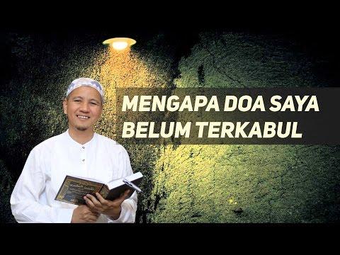 Mengapa Doa Saya Belum Terkabul ? Habib Novel Alaydrus