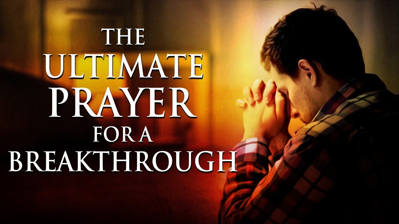 The Ultimate Prayer For A Breakthrough | The Prayer Of Jabez