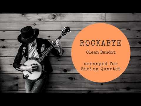 ROCKABYE (Clean Bandit) String Quartet COVER !