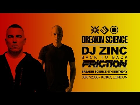 Zinc B2B Friction - Live at Breakin Science 4th Birthday - 08/07/2006