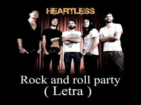 HEARTLESS  ROCK AND ROLL PARTY (LETRA)