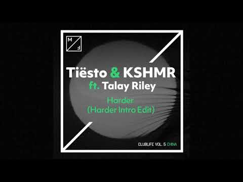 Tiësto & KSHMR ft Talay Riley - Harder (Harder Intro Edit)