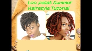 Loc Petal Updo Tutorial Collab with Keisha Charmaine/Jungle Barbie
