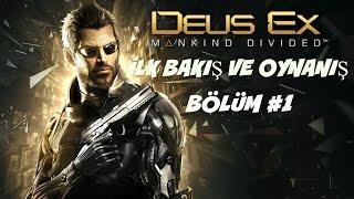Deus-Ex: Mankind Divided İlk Bakış ve Oynanış (Bölüm 1) - Nefes kesici bir başlangıç