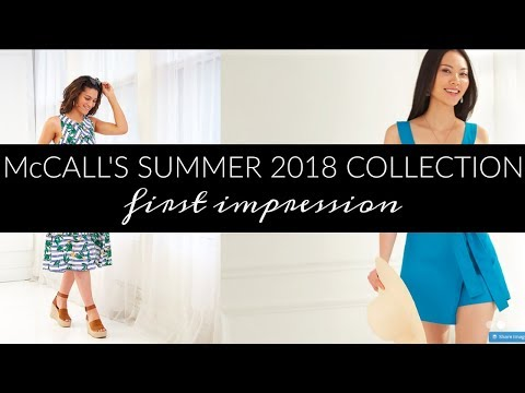 McCall's Summer 2018 Collection     1st Impression Review