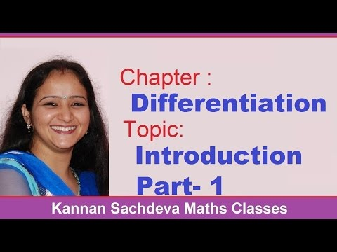 Class 12 Maths - Introduction  To Differentiation Part - 1