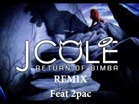 J Cole feat 2pac  Return of simba remix
