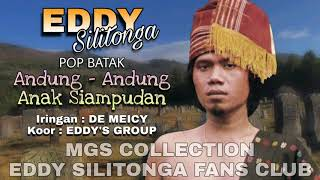 Download Mp3 Eddy Silitonga - Andung Andung Anak Siampudan  Pop Batak