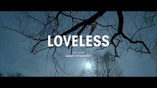 LOVELESS - Trailer Ufficiale