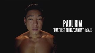 Zedd - Clarity x Drake - Furthest Thing (Paul Kim x AJ The Producer Remix)