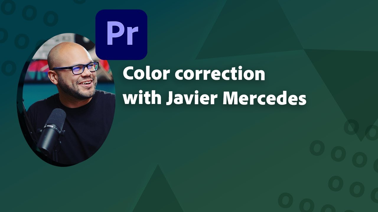 Color correction in Premiere Pro for beginners with Javier Mercedes