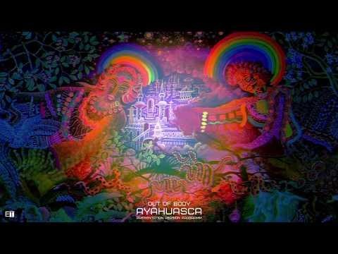 Radionic-Out Of Body-Ayahuasca.Brain Music.Music Meditation