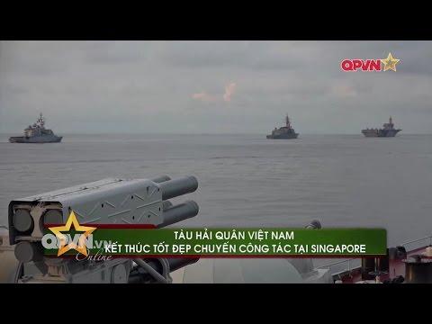 Toàn cảnh: Tàu chiến Hải quân Việt Nam diễn tập tại Singapore