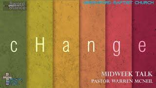 74) Change - Sword Stance - Pastor Warren McNeil