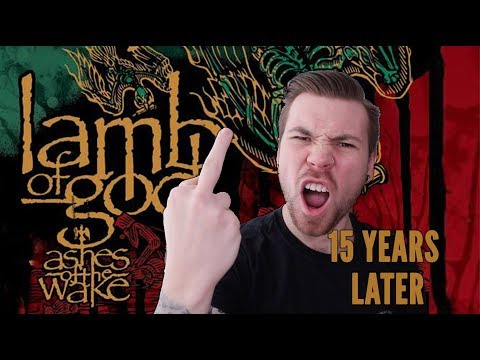 "LAMB OF GOD's ""Ashes of The Wake"" Turns 15 Years Old 